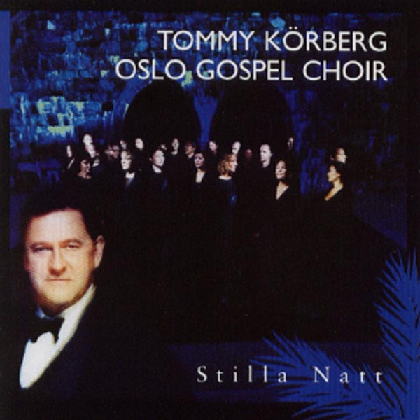 Stilla natt Oslo Gospel Choir & Tommy Körberg